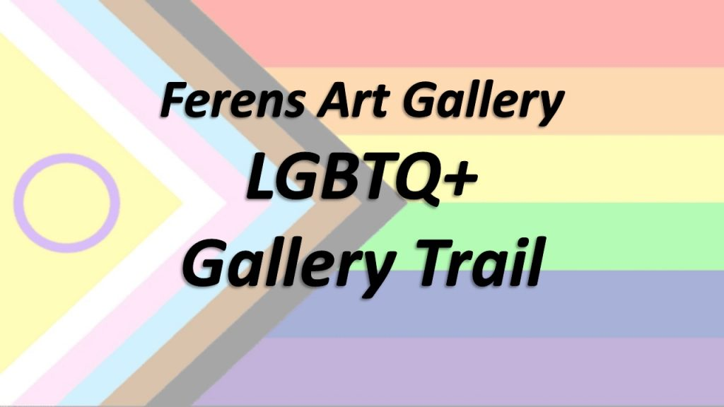 Humber Museums Partnership - Ferens Art Gallery LGBTQ+ Gallery Trail